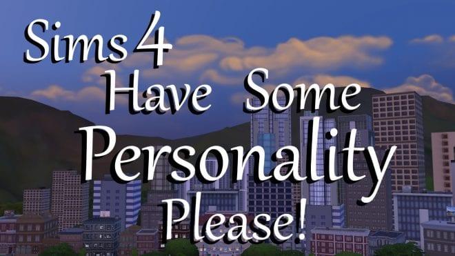 https://cdn.gamer-network.net/2018/usgamer/Sims-4-Personality-Please.jpg