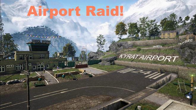 Airport Raid in Far Cry 4