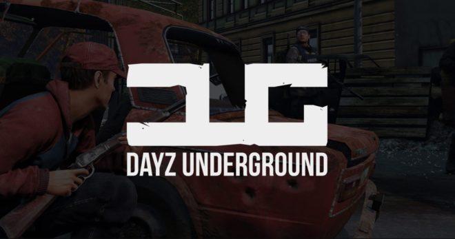DayZ Underground