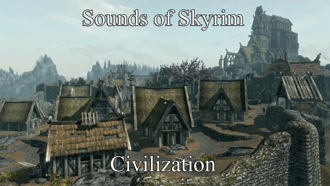 Sounds of Skyrim – Civilization