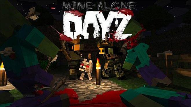 DayZ Minealone
