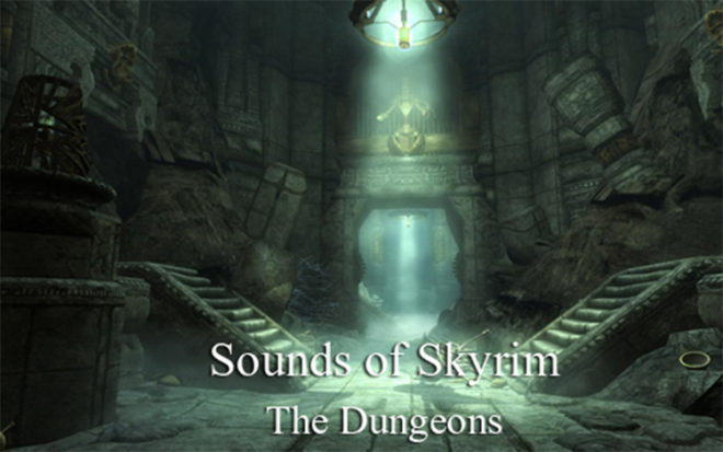 Sounds of Skyrim – The Dungeons