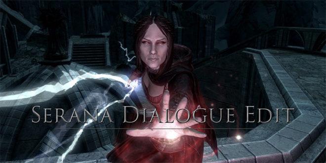 Serana Dialog Edit
